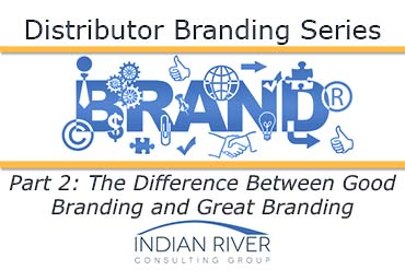 The Difference Between Good Branding and Great Branding