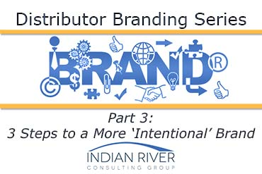 3 Steps to a More 'Intentional' Brand
